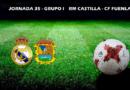 CRÓNICA | Nuevo empate de un Castilla que mereció más: RM Castilla 1 – 1 Fuenlabrada